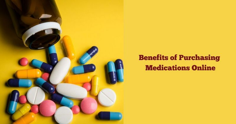Benefits of Purchasing Medications Online